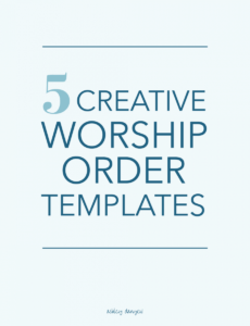 sample 5 creative worship order templates  ashley danyew order of worship service template excel